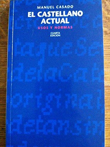 9788431310677: El castellano actual: Usos y normas (Biblioteca NT) (Spanish Edition)