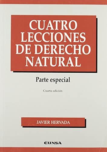 Cuatro lecciones de Derecho Natural. Parte especial: Javier Hervada
