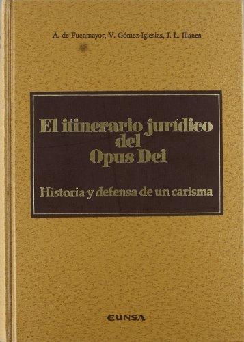 El itinerario jurídico del Opus Dei. Historia: Amadeo de Fuenmayor;