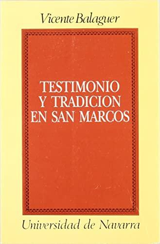 9788431311025: Testimonio y tradición en San Marcos: Narratología del segundo Evangelio (Colección teológica) (Spanish Edition)