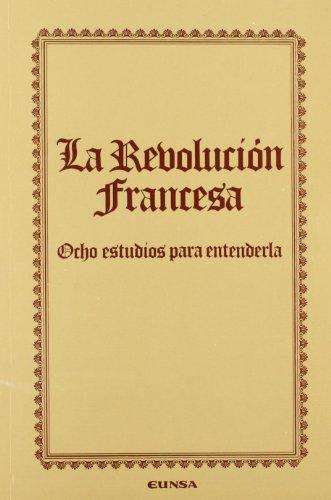 9788431311056: La revolución francesa: ocho estudios para entenderla (Colección histórica)