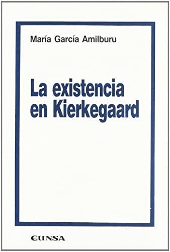 9788431311728: La existencia en Kierkegaard (Colección filosófica) (Spanish Edition)