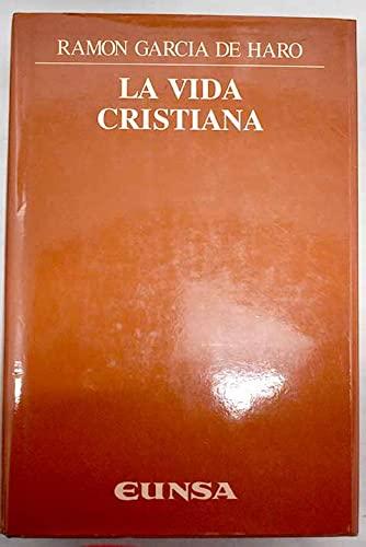 LA VIDA CRISTIANA: GARCÍA DE HARO, RAMÓN