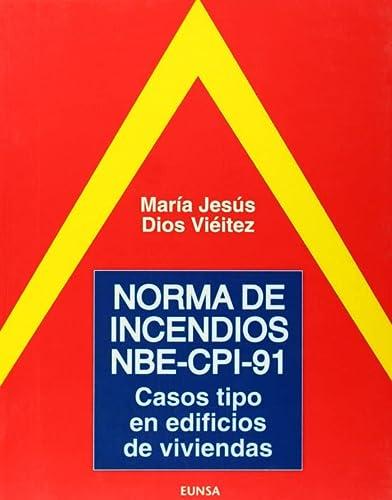 9788431312008: Norma de incendios NBE-CPI-91: casos tipo en edificios de viviendas (Libros de arquitectura)