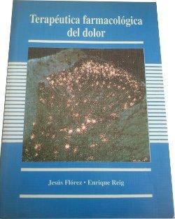 Terapéutica farmacológica del dolor: Jesús Flórez