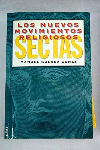 9788431312343: Los nuevos movimientos religiosos (las sectas): Rasgos comunes y diferenciales (NT Religión) (Spanish Edition)