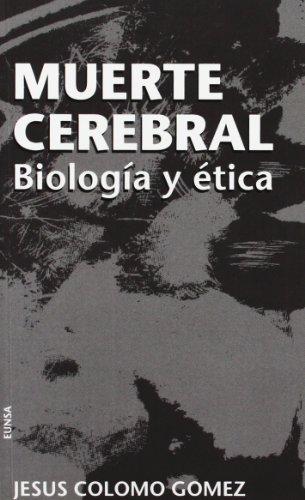 9788431312480: Muerte cerebral: biología y ética (NT medicina)