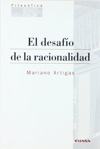 9788431313074: El desafío de la racionalidad (Colección filosófica)