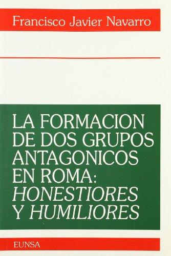 9788431313111: La formación de dos grupos antagónicos en Roma: honestiores y humiliores (Colección histórica)