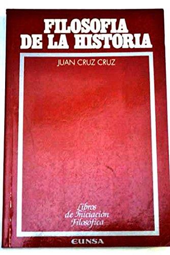 9788431313234: Filosofia de la historia (Libros de iniciacion filosofica) (Spanish Edition)