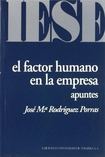 9788431313258: El factor humano en la empresa: Apuntes (Libros IESE) (Spanish Edition)
