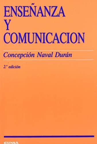 9788431313340: Enseñanza y comunicación (Ciencias de la educación) (Spanish Edition)