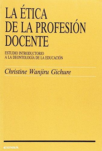 9788431313807: La ética de la profesión docente: Estudio introductorio a la deontología de la educación (Ciencias de la educación) (Spanish Edition)