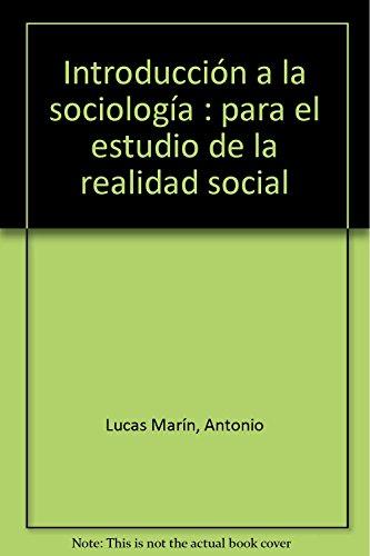 Introducción a la sociología: Antonio Lucas Marín