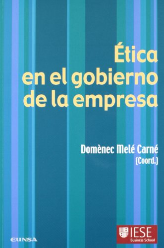 Ética en el gobierno de la empresa: Coloquio de Ética