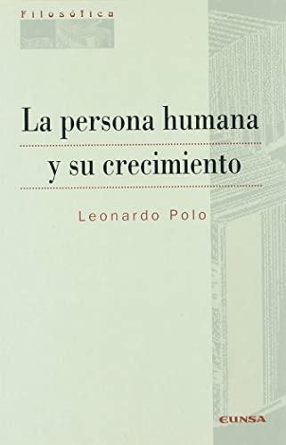9788431314576: La persona humana y su crecimiento (Filosófica) (Spanish Edition)
