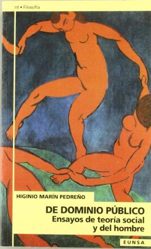 9788431314750: De dominio público: ensayos de teoría social y del hombre (NT filosofía)
