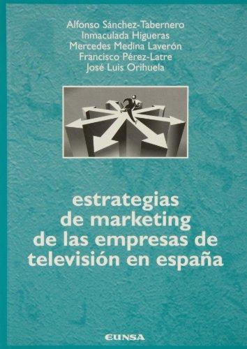 9788431315542: Estrategias de marketing de las empresas de televisión en España (Comunicación) (Spanish Edition)