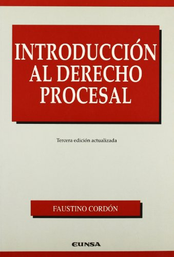 Introducción al derecho procesal: Cordón Moreno, Faustino
