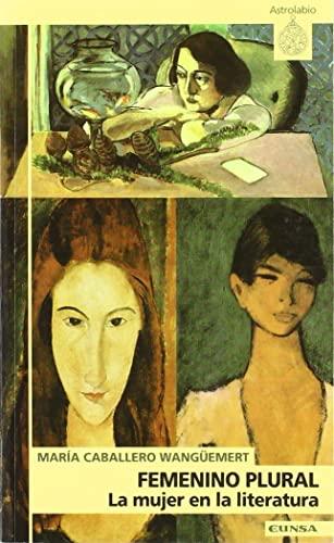Femenino Plural: la mujer en la literatura: Caballero Wangüemert, María