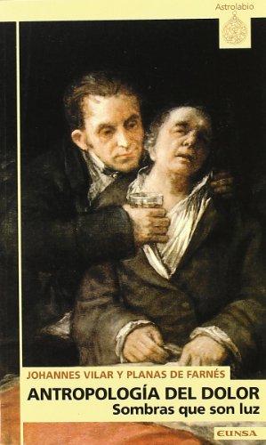 9788431316495: Antropología del dolor: sombras que son luz (Astrolabio)