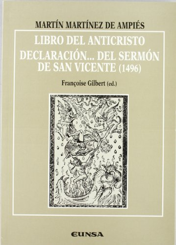 9788431316747: Libro del anticristo: Declaración... del sermón de San Vicente (Anejos de RILCE)
