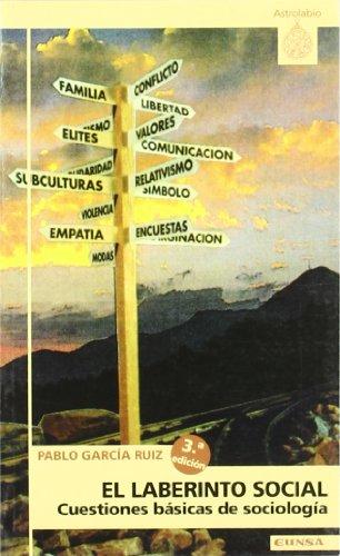 9788431316877: El laberinto social: cuestiones básicas de sociología (Astrolabio)
