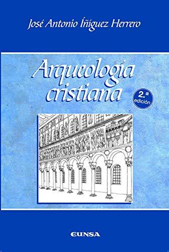 Arqueologia cristiana: Jose Antonio Iniguez