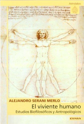 9788431318031: El viviente humano, estudios biofilos?ficos y antropol?gicos