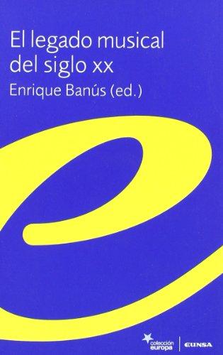 El legado musical del siglo XX: Enrique Banús (ed.)