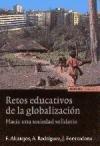 Retos educativos de la globalización. Hacia una: Altarejos, Francisco, Rodríguez