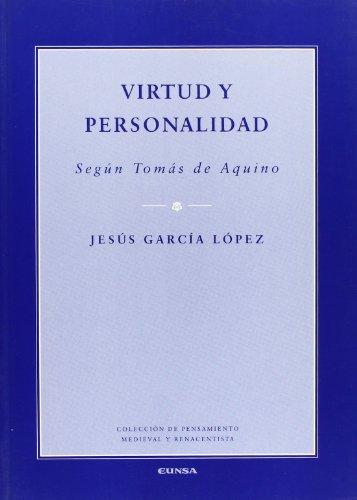 9788431320706: Virtud y personalidad: según Tomás de Aquino (Colección de pensamiento medieval y renacentista)