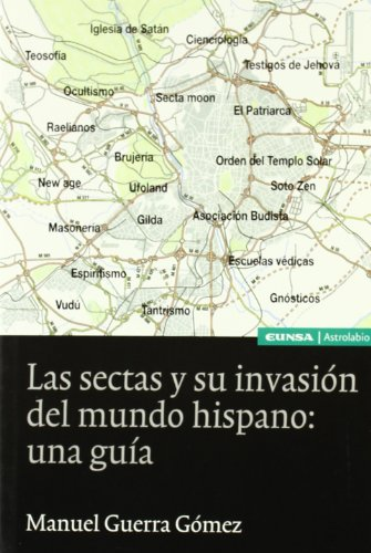 9788431320836: Las sectas y su invasión del mundo hispánico : una guía