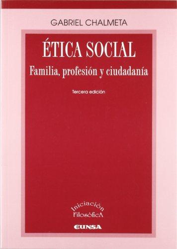 ÉTICA SOCIAL: CHALMETA, GABRIEL