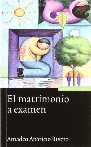 9788431321024: El Matrimonio a Examen (Spanish Edition)