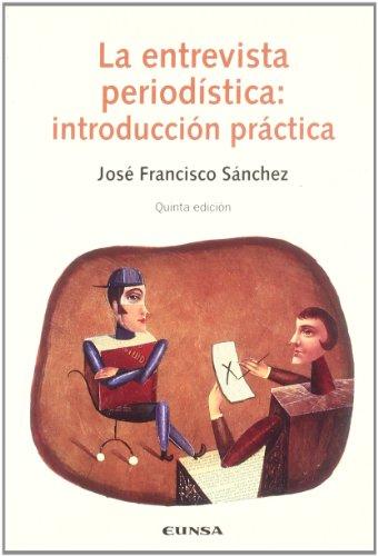9788431321116: La Entrevista Periodistica: Introduccion Practica
