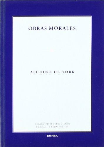 OBRAS MORALES .ALCUINO DE YORK: ALCUINO DE YORK