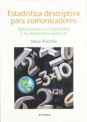 9788431322182: Estadística descriptiva para comunicadores: aplicaciones a la publicidad y las relaciones públicas (Comunicación)