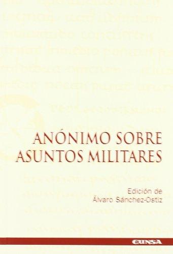 9788431322342: Anónimo sobre asuntos militares