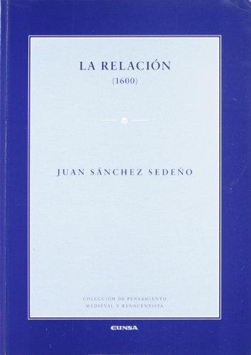 9788431322434: La relación (1600) (Introd., trad. y notas Juan Cruz Cruz) (R) (2005)