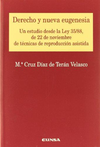 9788431322564: Derecho y nueva eugenesia: estudio de la Ley 35/88, de 22 de noviembre de reproducción asistida (Colección jurídica)