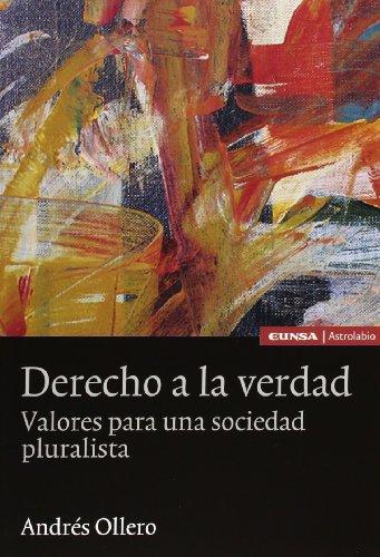 9788431322717: Derecho a la verdad: valores para una sociedad pluralista (Astrolabio)