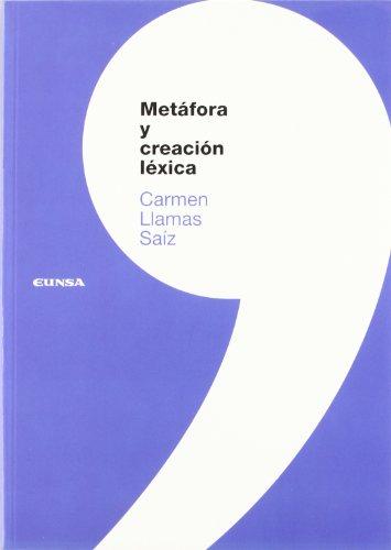 9788431322755: Metáfora y creación léxica