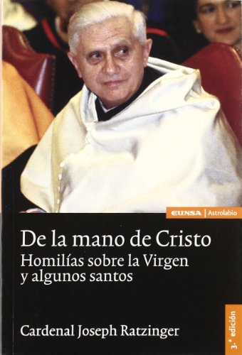 9788431322847: De la mano de Cristo: homilías sobre la Virgen y algunos santos (Religión)
