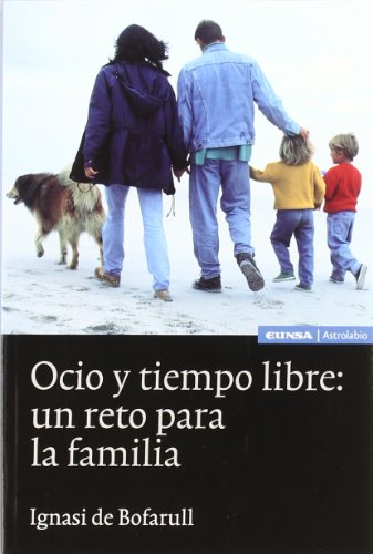Ocio y Tiempo Libre: Un Reto Para: Eunsa Editorial Universidad