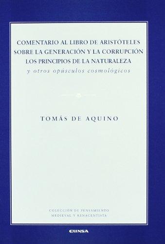 9788431322946: Comentario al libro de Aristóteles sobre la generación y la corrupción