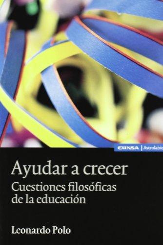 9788431323639: Ayudar a Crecer: Cuestiones de Filosofia de La Educacion (Spanish Edition)