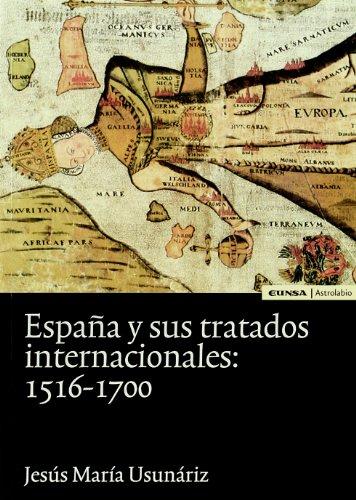 Espana y Sus Tratados Internacionales, 1516-1700 (Spanish: Ediciones Universidad de