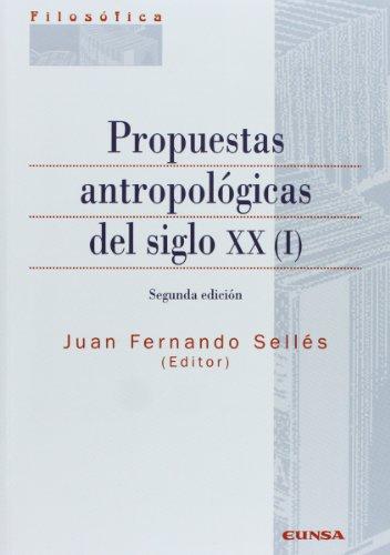 9788431324179: Propuestas antropológicas del siglo XX: Vol.1
