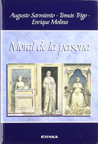 Moral de la persona: Augusto Sarmiento; Tomás